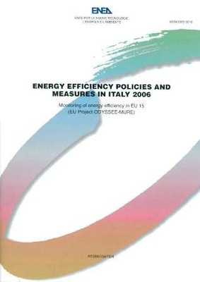 Energy Efficiency Policies and Measures in Italy 2006