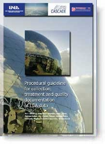 Procedural guideline for collection, treatment and quality documentation of LCA data