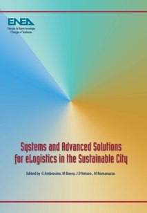 Systems and Advanced Solutions for eLogistics in the Sustainable City