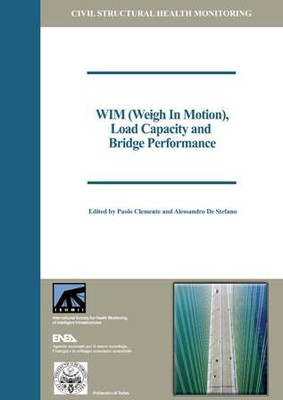 WIM (Weigh In Motion), load capacity and bridge performance