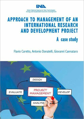 Approach to management of an international Research and Development Project - A case study