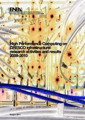 High Performance Computing on CRESCO infrastructure: research activities and results 2009-2010