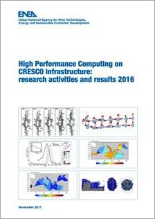 High Performance Computing on CRESCO infrastructure: research activities and results 2016