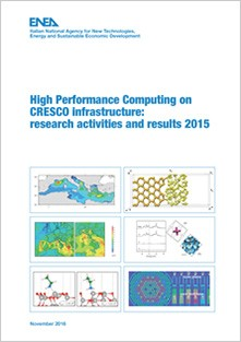High Performance Computing on CRESCO infrastructure: research activities and results 2015