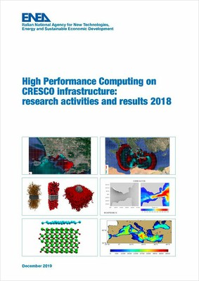 High Performance Computing on CRESCO infrastructure: research activities and results 2018