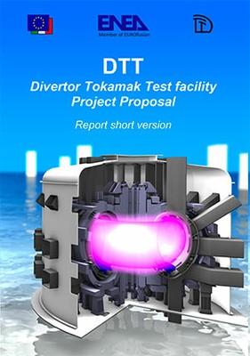 DTT - Divertor Tokamak Test facility Project Proposal - Report Short version