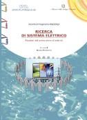 Ricerca di Sistema Elettrico - Risultati del primo anno di attività 2006-2008