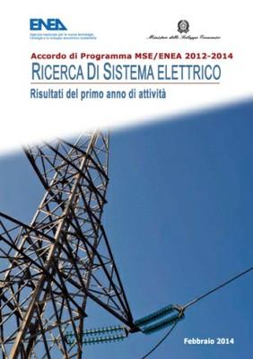 Ricerca di Sistema Elettrico - Risultati del primo anno di attività 2012-2014