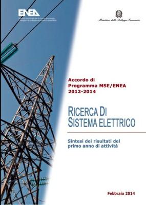 Ricerca di Sistema Elettrico - Sintesi risultati del primo anno di attività 2012-2014