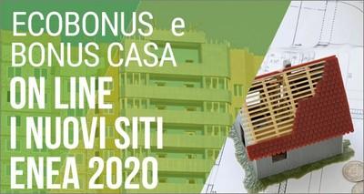 Detrazioni fiscali: online i siti 2020 per invio a ENEA dei dati ecobonus e bonus casa