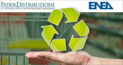 Economia circolare: ENEA e Federdistribuzione insieme per packaging ecologico e progetti di consumo sostenibile