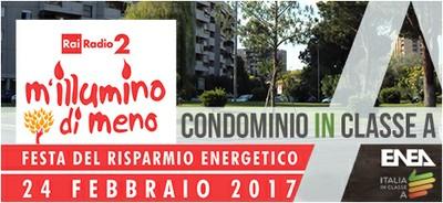 """Energia: ENEA a """"M'illumino di meno"""" di RAI Radio 2 con check-up gratuiti di condomini"""