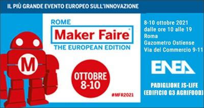 Maker Faire 2021: ENEA, innovazioni tecnologiche per salute, cibo e sviluppo sostenibile