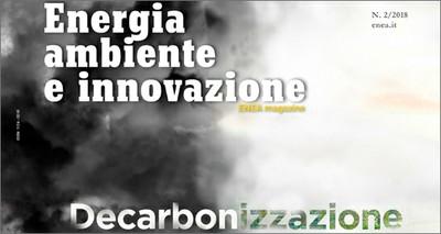 Online il nuovo numero del magazine ENEA dedicato al tema della decarbonizzazione