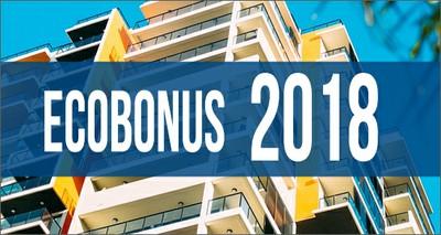 Ecobonus 2018: opportunità e nuovo portale