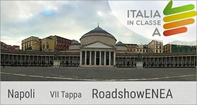 """Napoli settima tappa del roadshow ENEA """"Italia in classeA"""""""