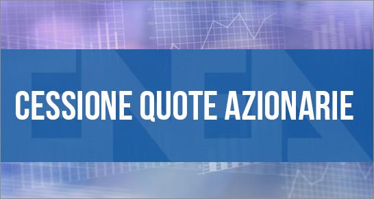 Annuncio Pubblico di Cessione quote azionarie