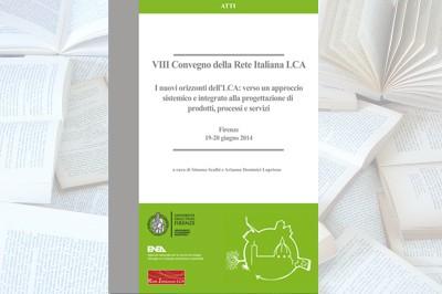 I nuovi orizzonti dell'LCA: verso un approccio sistemico e integrato alla  progettazione di prodotti, processi e servizi