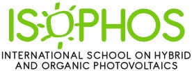 ISOPHOS - International School on Hybrid and Organic Photovoltaics