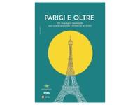 """Presentazione Rapporto """"Parigi e oltre"""" - Gli impegni nazionali sul cambiamento climatico al 2030 - Giornata di Formazione per Giornalisti"""
