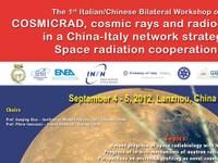 1°  Workshop Bilaterale Italia-Cina sulla radiobiologia delle radiazioni cosmiche - COSMICRAD