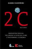 Presentazione del libro 2°C di Gianni Silvestrini