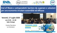 Catania 2020 | End of Waste e sottoprodotti: barriere da superare e soluzioni per una economia circolare sostenibile ed efficace
