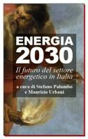 Energia 2030 | Il futuro del settore energetico in Italia
