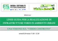 """Linee guida per la realizzazione di infrastrutture verdi in ambienti urbani:  una visione sul """"verde costruito"""""""