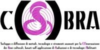 """1° Focus Group COBRA  """"Tecnologie per i Beni Culturali: nuove opportunità di crescita per le imprese del Lazio. Un confronto fra protagonisti"""""""