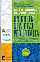 """Presentazione del secondo Rapporto Green Economy """"Un Green New Deal per l'Italia"""""""