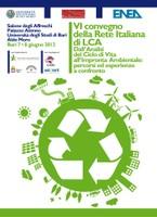 """VI Convegno della Rete Italiana di LCA """"Dall'analisi del ciclo di vita all'impronta ambientale: percorsi ed esperienze a confronto"""""""