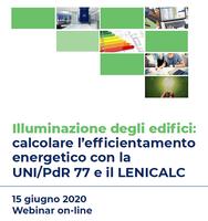 Illuminazione degli edifici: calcolare l'efficientamento energetico con la UNI/PdR 77:2020 e il LENICALC