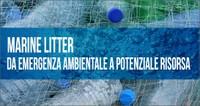 Marine litter: da emergenza ambientale a potenziale risorsa