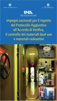 Impegni nazionali per il rispetto del Protocollo Aggiuntivo, il controllo dei materiali dual-use e materiali radioattivi