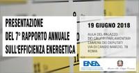 Presentazione del 7° Rapporto Annuale sull'Efficienza Energetica