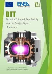 DTT - Divertor Tokamak Test facility - Interim Design Report - Summary