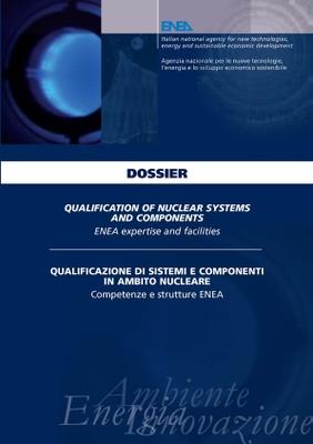 Qualificazione di sistemi e componenti in ambito nucleare