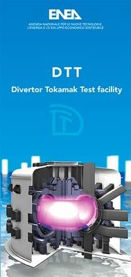 DTT - Divertor Tokamak Test facility